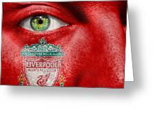 Go Liverpool Fc Greeting Card
