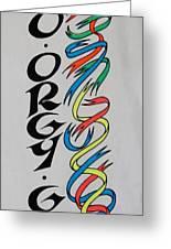 Go Orgy Go Greeting Card