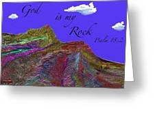 God Is My Rock Greeting Card