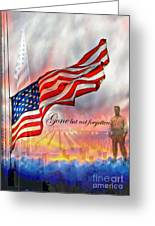 Gone But Not Forgotten Military Memorial Greeting Card