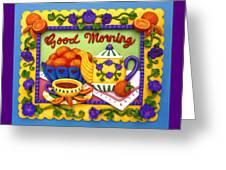 Good Morning Greeting Card by Amy Vangsgard