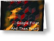Google First Then Post Greeting Card