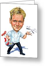Gordon Ramsay Greeting Card