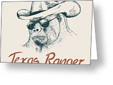 Gorilla Like A Texas Ranger Dressed In Greeting Card