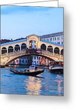 Grand Canal And Rialto Bridge At Dusk - Venice Greeting Card