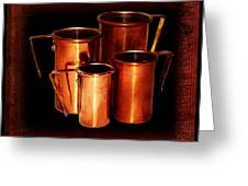 Grandma's Kitchen-copper Measuring Cups Greeting Card