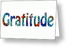 Gratitude 1 - Inspirational Art Greeting Card