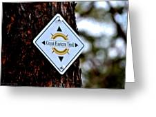 Great Eastern Trail Marker Greeting Card