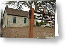 Griffith Quarry Park And Museum Penryn California Greeting Card