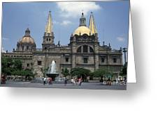 Guadalajara Cathedral Mexico Greeting Card