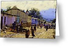 Guatemalan Street Life Greeting Card