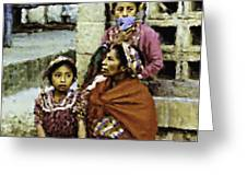 Guatemalan Two Girls With Grandmother Greeting Card