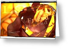 Haapy Valentine's My Friend Greeting Card