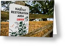 Habitat Restoration Area Sign In Shiloh Greeting Card