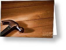 Hammer On Wood Greeting Card