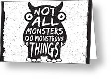 Hand Drawn Monster Quote, Typography Greeting Card