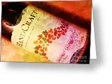 Handcraft Cabernet Sauvignon Greeting Card by Mary Machare