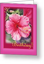 Happy Birthday Hibiscus  Greeting Card