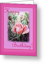 Happy Birthday Pink Rose  Greeting Card