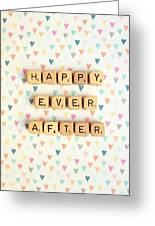 Happy Ever After Greeting Card
