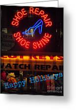 Happy Holidays - Neon Of New York - Shoe Repair - Holiday And Christmas Card Greeting Card