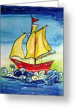 Happy Sailing Ship  Greeting Card