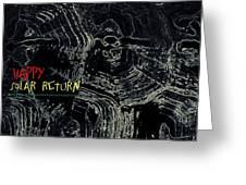 Happy Solar Return 470 Greeting Card
