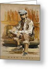 Hard Times Greeting Card by Gini Heywood