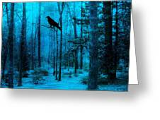 Haunting Dark Blue Surreal Woodlands With Crow  Greeting Card by Kathy Fornal