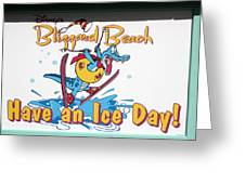 Have An Ice Day Greeting Card