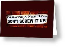 Having A Nice Day Greeting Card