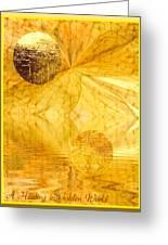 Healing In Golden World Greeting Card