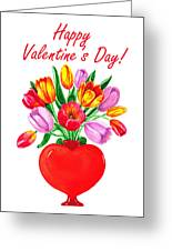 Heart Full Of Tulips Valentine Bouquet  Greeting Card