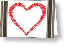 Heart Of Hearts II... Greeting Card