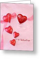 Hearts In Glass - Be My Valentine Greeting Card