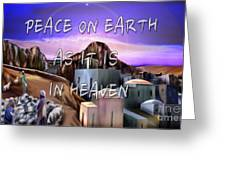 Heavenly Peace On Earth  Greeting Card