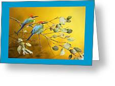 Here Comes The Sun - Rainbow Bee-eaters Greeting Card