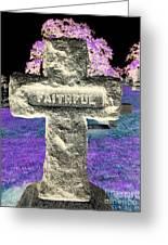 Here Lie The Faithful Greeting Card