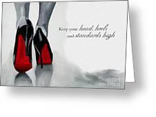 High Standards Greeting Card