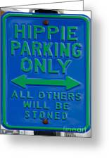 Hippie Parking Only Sign Greeting Card