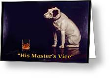 His Masters Vice Greeting Card