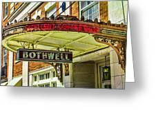Historic Hotel Bothwell Greeting Card