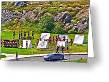 Historical Reenactment Near Visitor's Center In Signal Hill National Historic Site In St. John's-nl Greeting Card