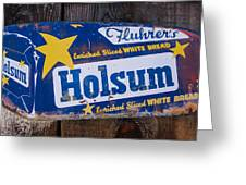 Holsum Bread Sign Greeting Card