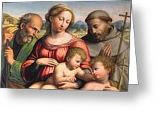Holy Family With The Infant St. John The Baptist And St. Francis Greeting Card