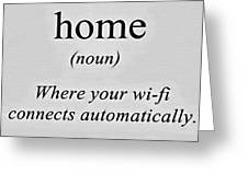 Home And Wifi Greeting Card