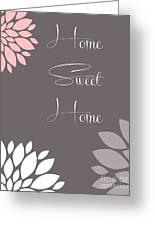 Home Sweet Home Peony Flowers Greeting Card