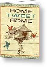 Home Tweet Home Greeting Card