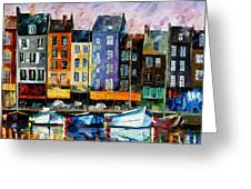 Honfleur-normandie - Palette Knife Oil Painting On Canvas By Leonid Afremov Greeting Card