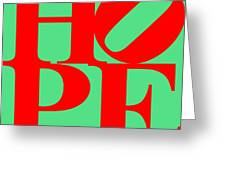Hope 20130710 Red Green Greeting Card